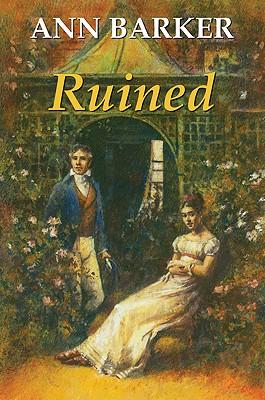 Ruined - Barker, Ann