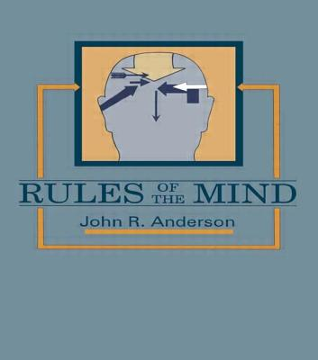 Rules of the Mind - Anderson, John R