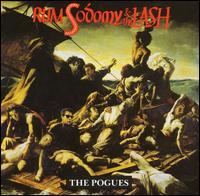 Rum, Sodomy & the Lash - The Pogues