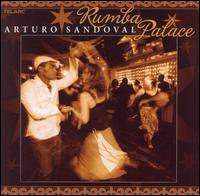 Rumba Palace - Arturo Sandoval