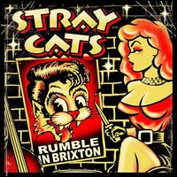 Rumble in Brixton - Stray Cats