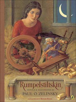 Rumpelstiltskin: From the German of the Brothers Grimm - Zelinsky, Paul O