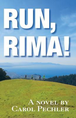 """Run, Rima!"" - Pechler, Carol"