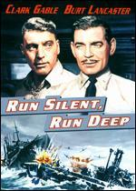 Run Silent, Run Deep - Robert Wise
