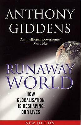 Runaway World - Giddens, Anthony, Professor