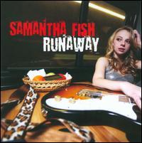 Runaway - Samantha Fish