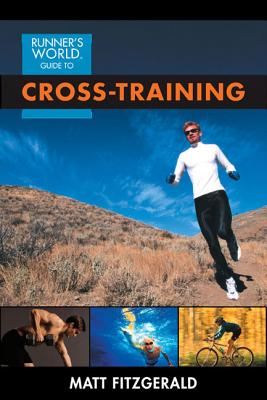 Runner's World Guide to Cross-Training - Fitzgerald, Matt