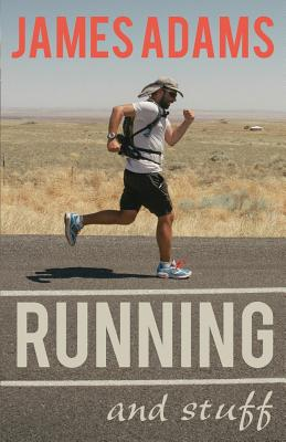 Running And Stuff - Adams, James Truslow