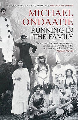 Running in the Family - Ondaatje, Michael