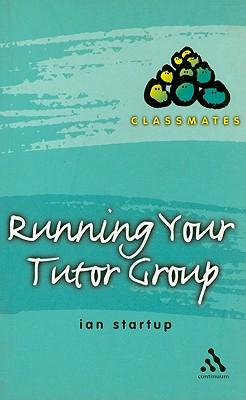 Running Your Tutor Group - Startup, Ian