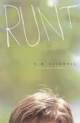 Runt: Story of a Boy - Caldwell, V M