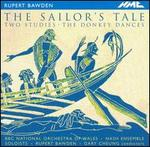Rupert Bawden: The Sailor's Tale; Two Studies; The Donkey Dances