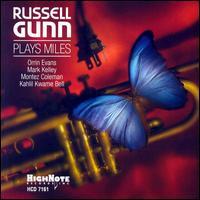 Russell Gunn Plays Miles - Russell Gunn