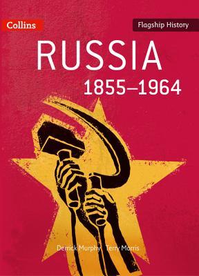 Russia 1855-1964 - Murphy, Derrick, and Morris, Terry