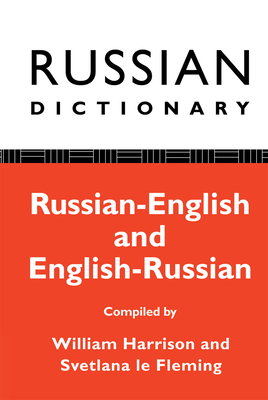 Russian Dictionary: Russian-English, English-Russian - Harrison, William, and Le Fleming, Svetlana, and Harrison, W, M.a