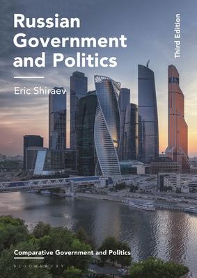 Russian Government and Politics - Shiraev, Eric