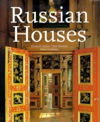Russian Houses - Gaynor, Elizabeth, and Haavisto, Kari (Photographer)