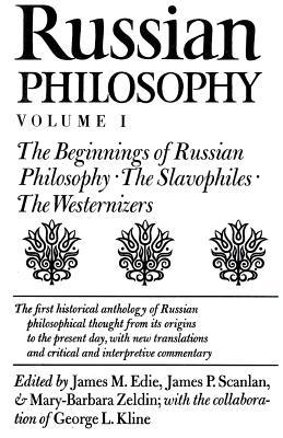 Russian Philosophy, Volume 1: The Beginnings of Russian Philosophy - Edie, James M