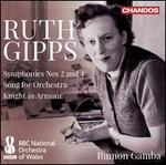 Ruth Gipps: Symphonies Nos. 2 and 4; Song for Orchestra; Knight in Armour