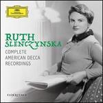 Ruth Slenczynska: Complete American Decca Recordings
