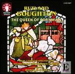 Rutland Boughton: The Queen of Cornwall