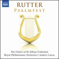 Rutter: Psalmfest - Elizabeth Cragg (soprano); Mike Allen (trumpet); Pascal Charbonneau (tenor); Tom Winpenny (organ);...
