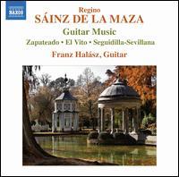 Sáinz de la Maza: Guitar Music - Franz Halasz (guitar)
