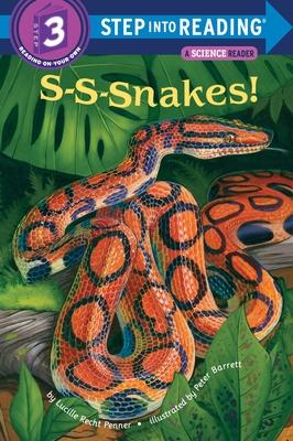 S-S-Snakes! - Penner, Lucille Recht