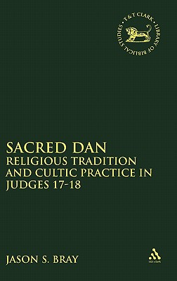Sacred Dan - Bray, Jason S
