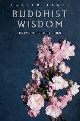 Sacred Texts: Buddhist Wisdom - Benedict, Gerald