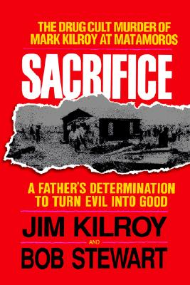 Sacrifice - Kilroy, Jim, and Stewart, Bob