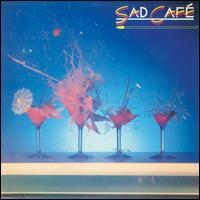 Sad Café - Sad Café