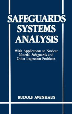 Safeguards Systems Analysis - Avenhaus, R