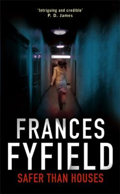 Safer Than Houses - Fyfield, Frances