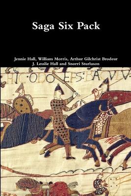 Saga Six Pack - Sturluson, Snorri, and Morris, William, and Hall, Jennie