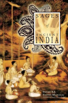 Sages of Ancient India: The Holy Lives of Dhruva and Prahlad - Tirtha, Swami B B