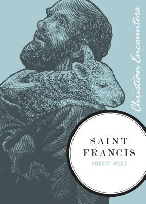 Saint Francis - West, Robert