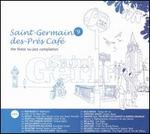 Saint Germain des Pres Cafe, Vol. 9