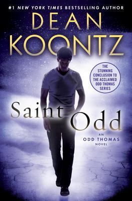 Saint Odd: An Odd Thomas Novel - Koontz, Dean R
