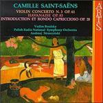 Saint-Saëns: Introduction and Rondo capriccioso; Havanaise; Violin Concerto No. 3