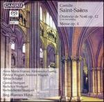 Saint-Saëns: Oratorio de Noël, Op. 12; Messe, Op. 4