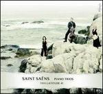 Saint Saëns: Piano Trios