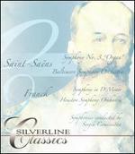 "Saint-Saëns: Symphony No. 3 (""Organ""); Franck: Symphony in D minor [DVD Audio]"