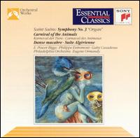 Saint-Saens: Carnaval des animaux; Symphony No. 3 - Alain Marion (flute); E. Power Biggs (organ); Gabin Lauridon (double bass); Gaby Casadesus (piano); Gérard Caussé (viola);...