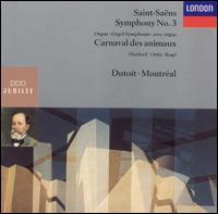 Saint-Saens: Symphony No. 3; Carnaval des animaux - Antony Pay (clarinet); Christopher van Kampen (cello); Cristina Ortiz (piano); Pascal Rogé (piano); Peter Hurford (organ);...