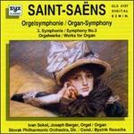 Saint-Saens: Symphony No.3/Works For Organ