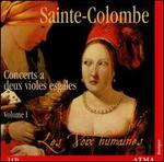 Sainte-Colombe: Concerts a deux violes esgales, Vol. 1: Concerts I à XVIII
