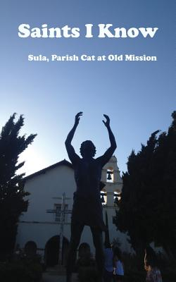 Saints I Know - Parish Cat at Old Mission, Sula