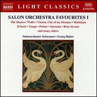 Salon Orchestra Favourites, Vol. 1 - Salonorchester Schwanen; Georg Huber (conductor)