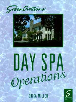 Salonovations' Day Spa Operations - Miller, Erica, and Miller, Karen